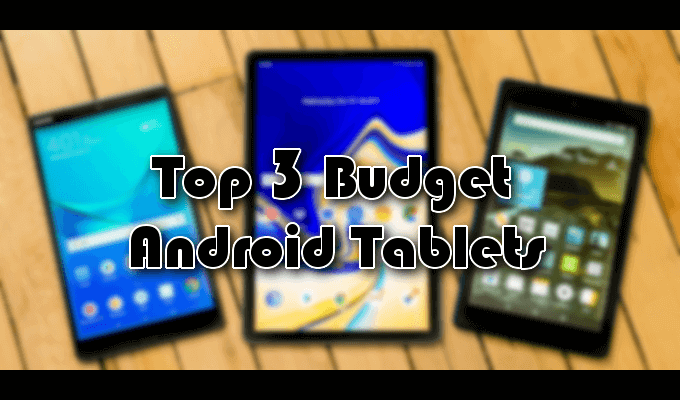 Top 3 Best Cheap Android Tablets Allinfo